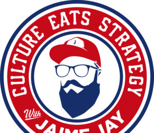 Culture Eats Strategy with Jaime Jay