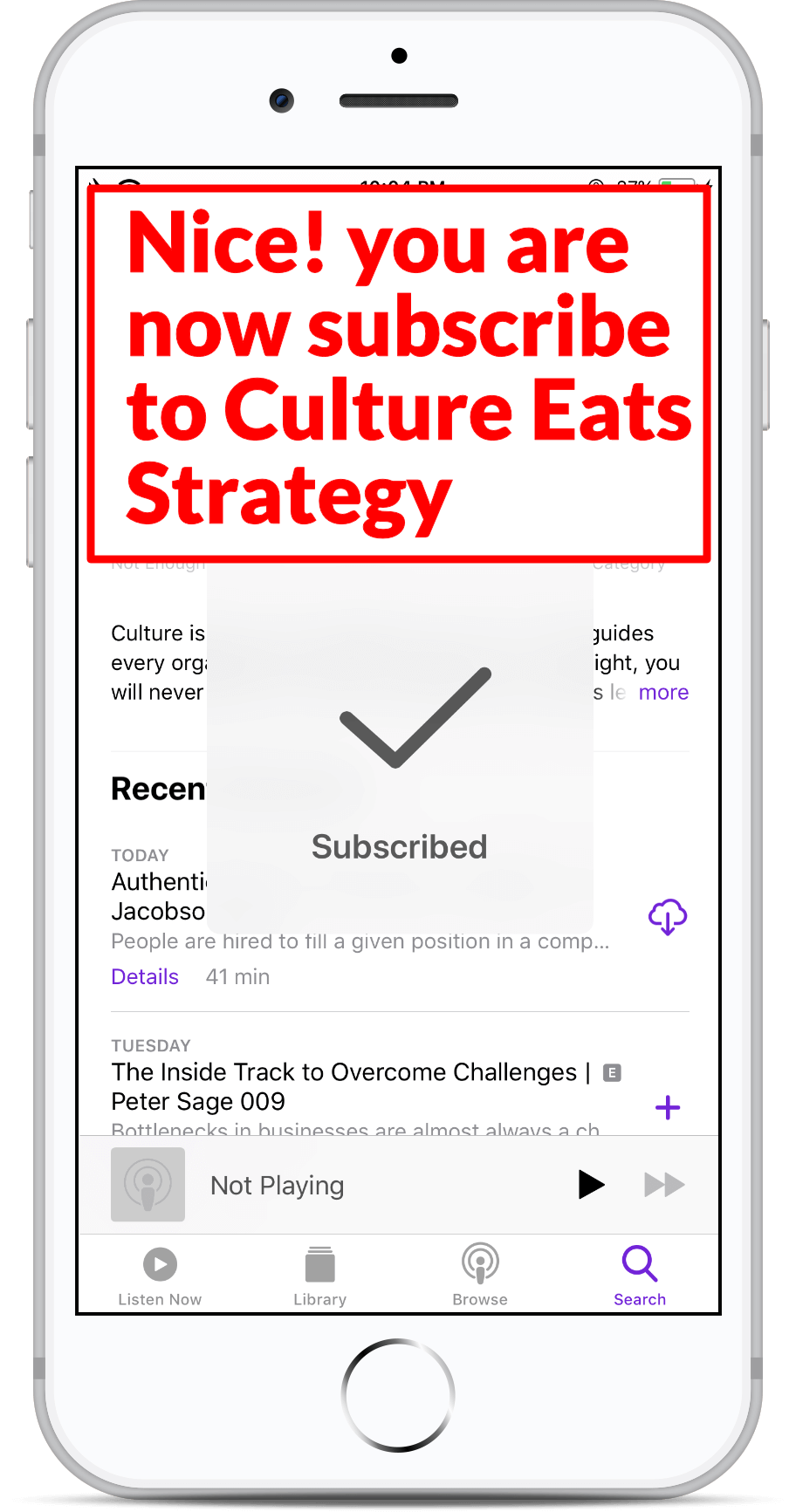 Subscribe on Apple Podcast - Step 7