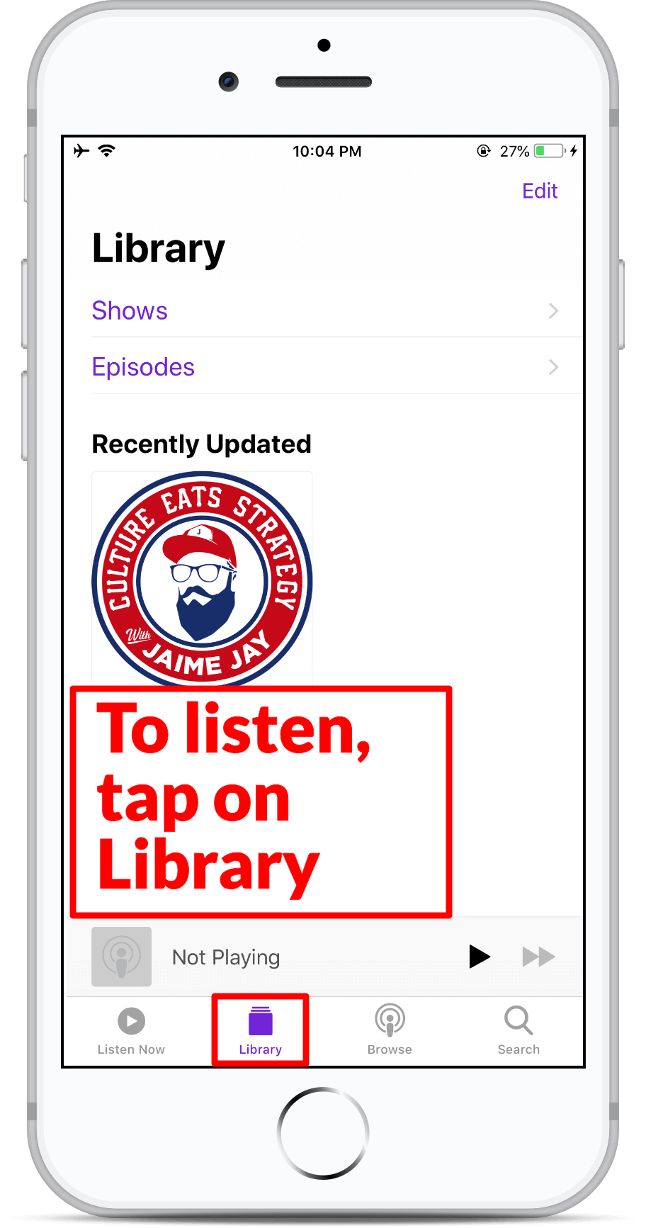 Subscribe on Apple Podcast - Step 8